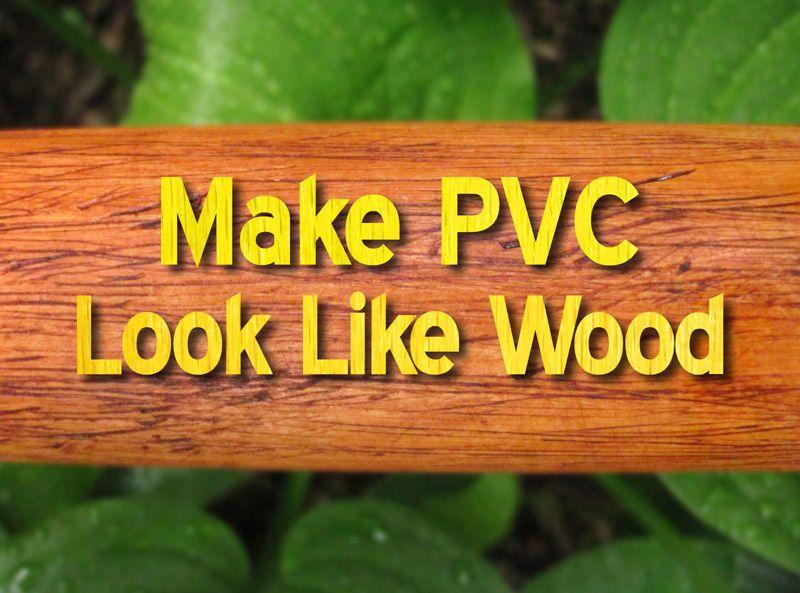 Do It Yourself Home Design: Make PVC Look Like Wood