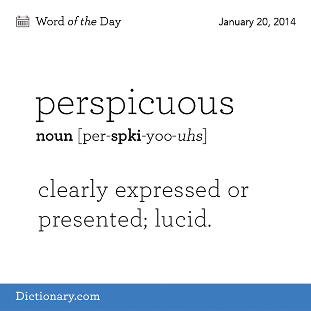 Dictionarycom Wotd Wordoftheday Perspicuous Word Uncommon