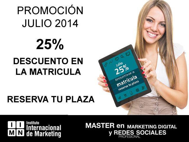 Promoción junio 2014: 25% Dto. en la matricula del Master Profesional en Marketing Digital y redes Sociales