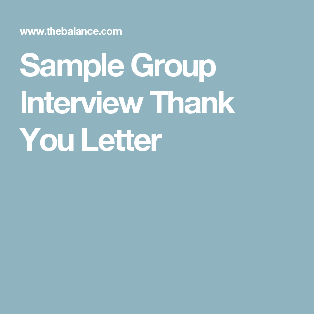 Thank you letter sample for group interview follow up letter sample group interview thank you letter expocarfo Images