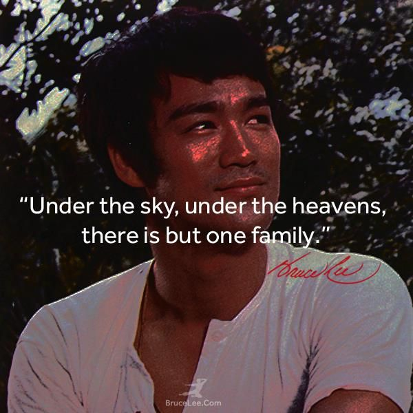 Under The Sky Under The Heavens There Is But One Family Bruce Lee Rhodes Wing Chun Kung Fu Http Rhodes Bruce Lee Quotes Bruce Lee Bruce Lee Family