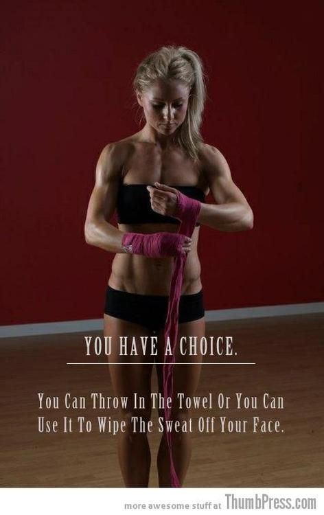 You Can Throw In The Towel Or Use It To Wipe That Sweat Off Your Face Fitness Motivation Quotes Fitness Quotes Fitness Inspiration