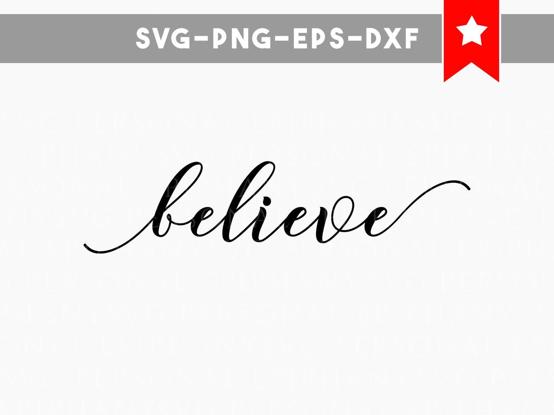 Download Believe svg, believe sign, motivational quotes svg ...