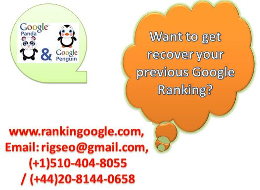 Google Penalty Recovery Services, RiG SEO helped lots of websites to recover Google top ranking & also provides recovery service from Google Penalty.... http://www.rigseo.com/seo-ranking/google-penalty-recovery-service/