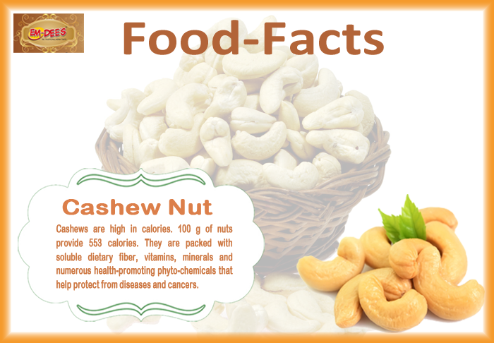 Food_Facts Cashew_Nut cashews are high in calories