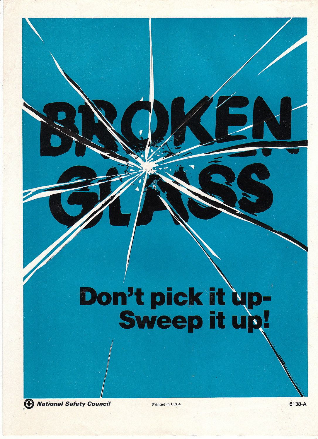Nsc Broken Glass National Safety Safety Posters Workplace Safety