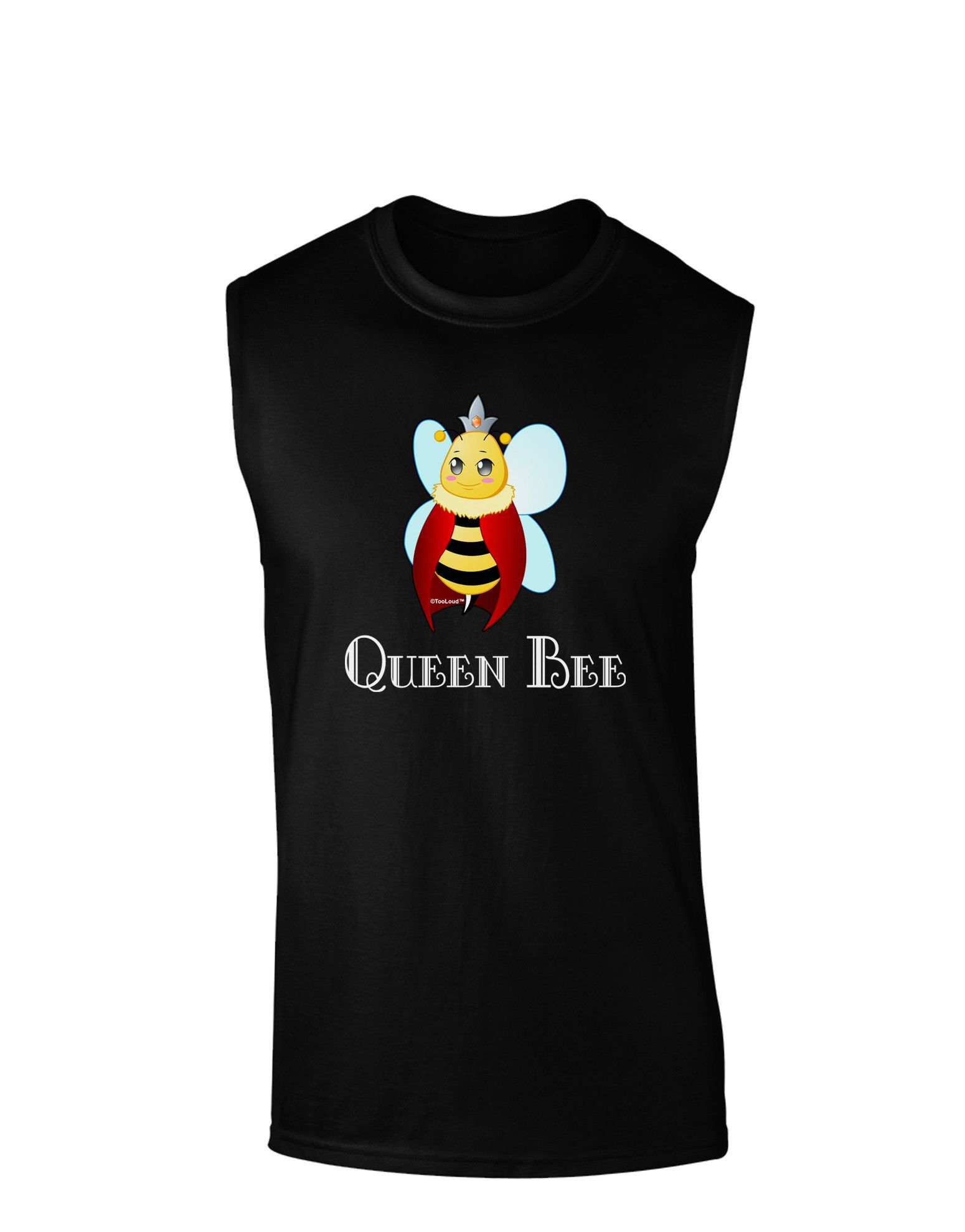 TooLoud Queen Bee Text Dark Muscle Shirt