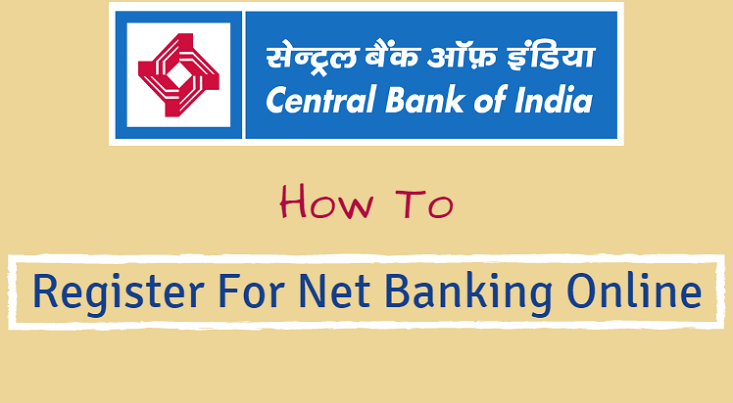 Central Bank of India – Activate/Register Net Banking Online | Central bank,  Banking, Bank of india
