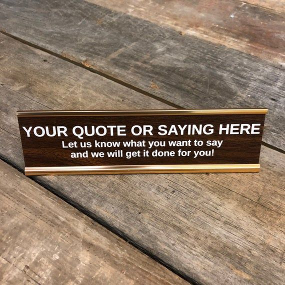 Custom Engraved Desk Sign | Name Plate Funny Boss Gag Gift | Office Gift | Gag Gift | Your Saying Here | Personalized Desk Name Plate ,  #Boss #Bossesdaygiftideasofficesfunny #Custom #desk #Engraved #Funny #Gag #Gift #office #Personalized #plate #sign