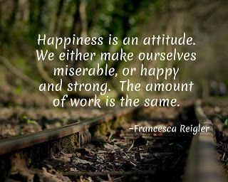 Yes or No: Happiness is an attitude. I say yes. Some days, weeks, months, you just have to make the decision to choose happy. Click image for more.