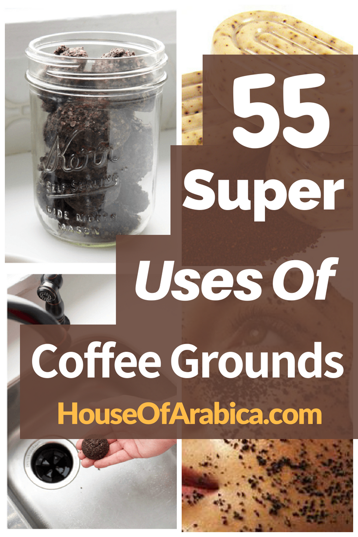 55 Awesome Uses Of Coffee Grounds To Get SUPER Benefits Everyday