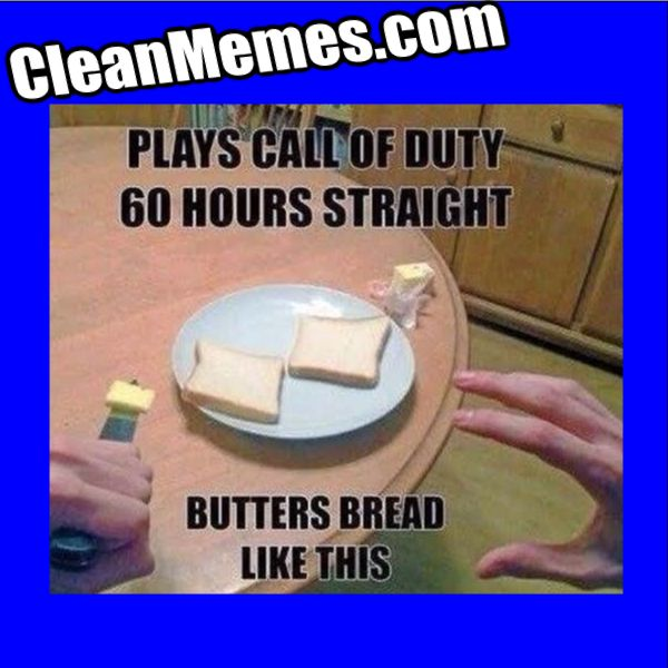 Butter Duty With Images Funny Video Game Memes Call Of Duty