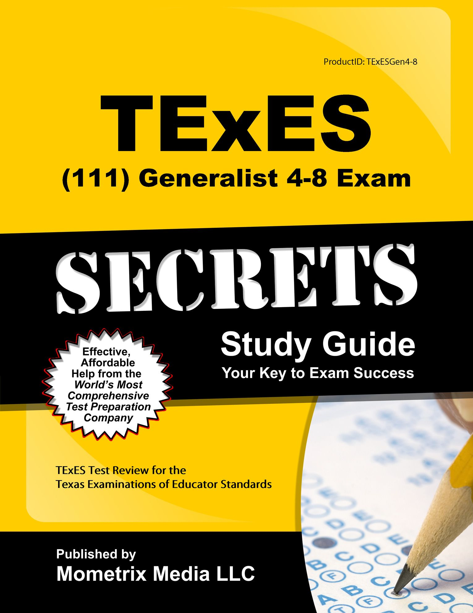 TExES (111) Generalist 4-8 Exam Study Guide http://mo