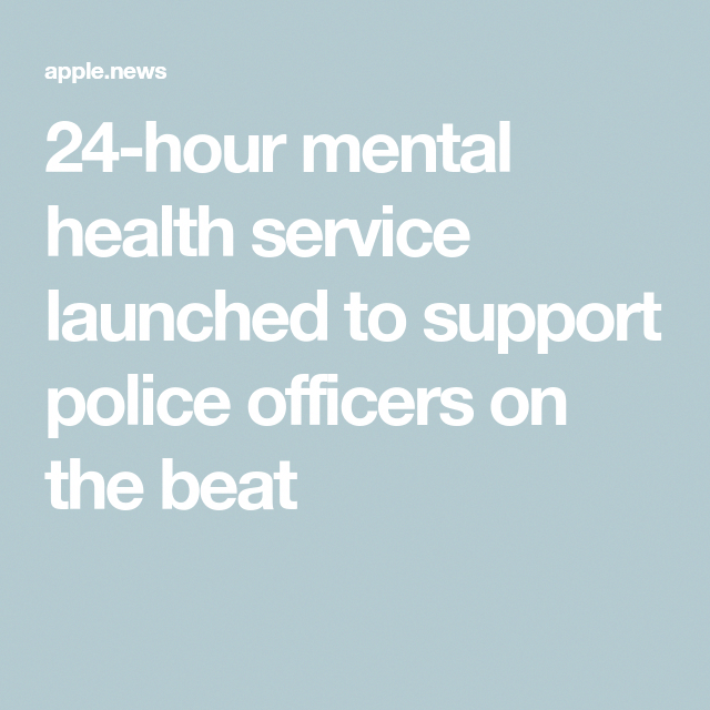 24 Hour Mental Health Service Launched To Support Police Officers On