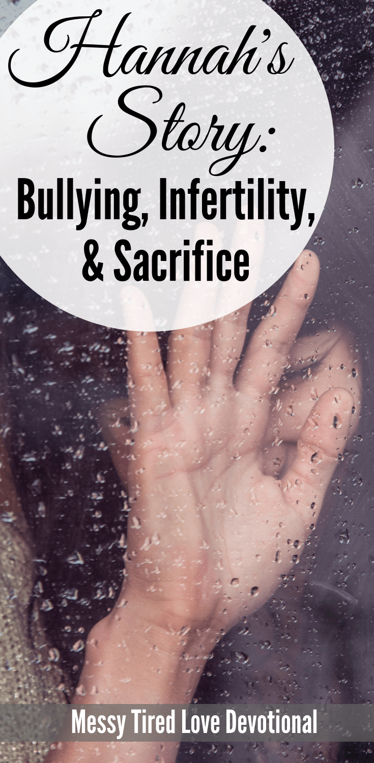 Turning To God In The Midst Of Bullying, Infertifility