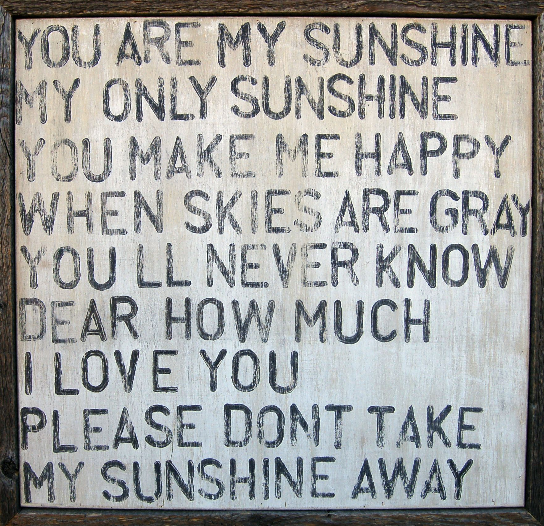 You Are My Sunshine You Are My Sunshine Words My Sunshine
