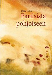 lataa / download PARIISISTA POHJOISEEN epub mobi fb2 pdf – E-kirjasto