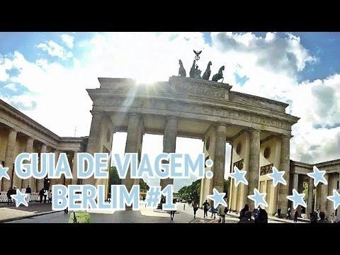 Guia de Viagem: Berlim #1 (Portão de Brandemburgo, Brechó, Feirinha...) - YouTube