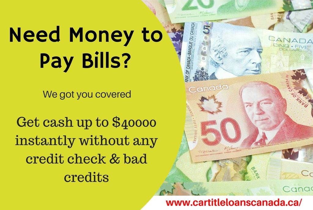 Canadians can get cash up to 40000 in case they require