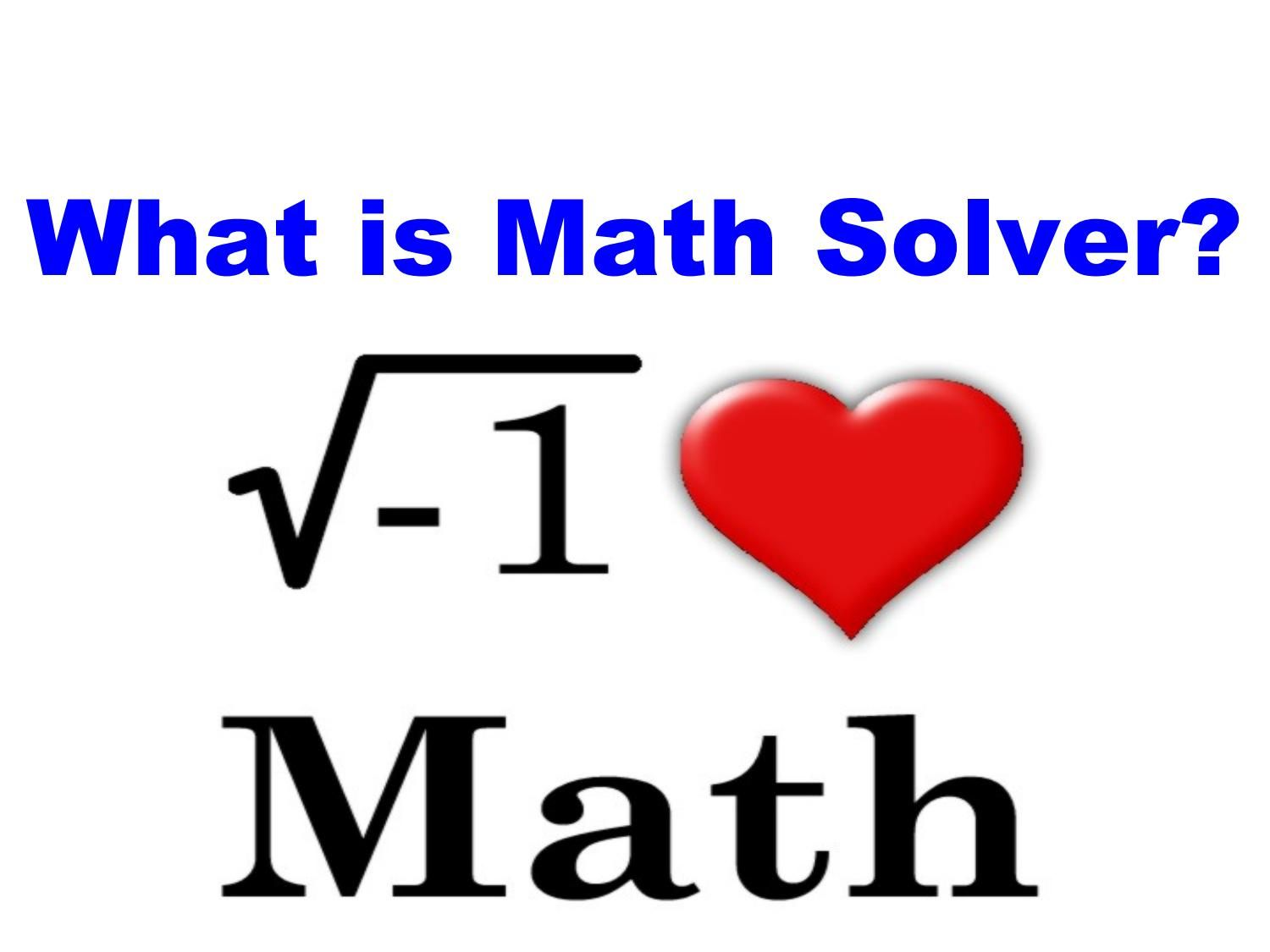 What is Math Solver? | Math solver, Math and Math problem solver