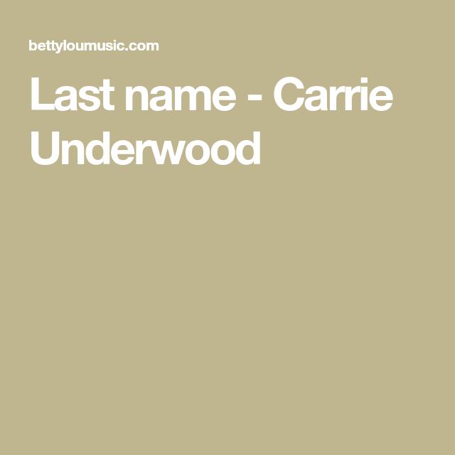 Last Name Carrie Underwood Ukulele Songs Pinterest Ukulele