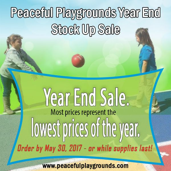Peaceful Playgrounds Year End Stock Up Sale! Put an end to playground arguments... Don't miss out on these great savings for our Year End Sale. Most prices represent the lowest prices of the year. Order by May 30, 2017, or while quantities last. #yearendsale #sale #lowprices #playmatters #recessmatters #pematters