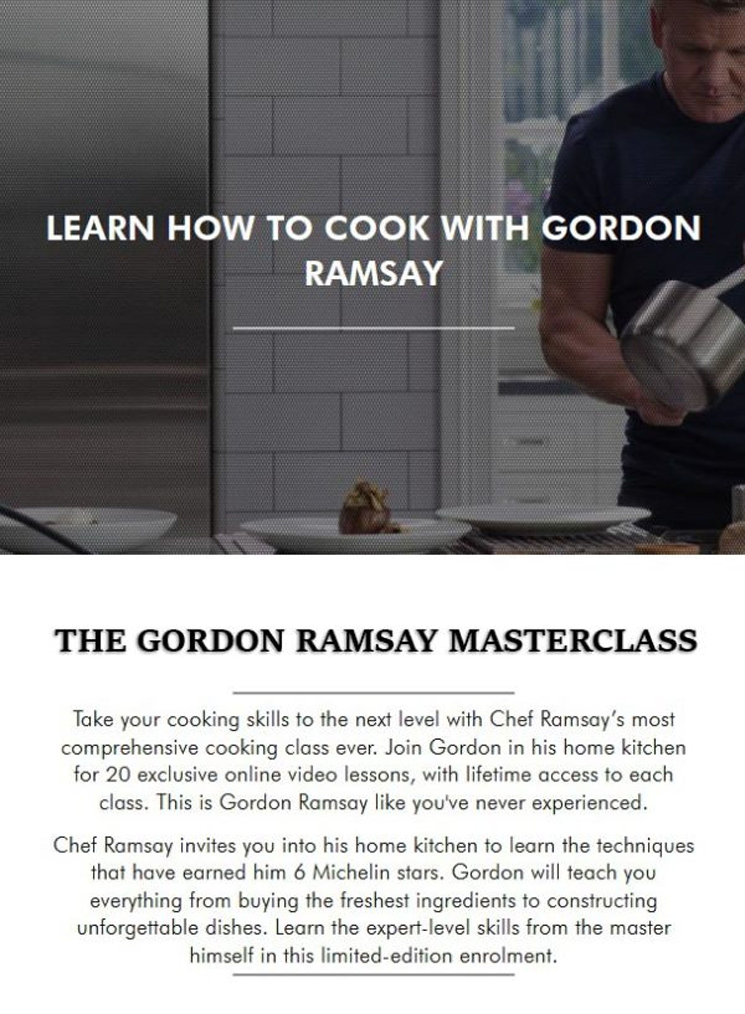Chef Gordon Invites You Into His Home Kitchen To Learn The Techniques That Have Earned Him 6 Michelin Stars Cooking Skills Cooking App Cooking Classes For Kids