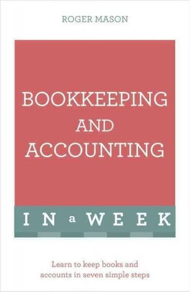 Teach Yourself Bookkeeping and Accounting in a Week (Paperback