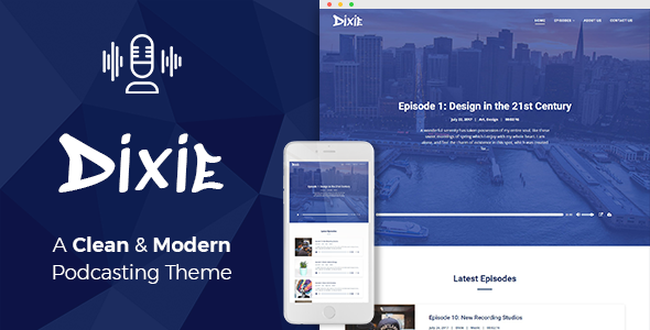 Wordpress Dixie - Podcast and Audio WordPress Theme Download