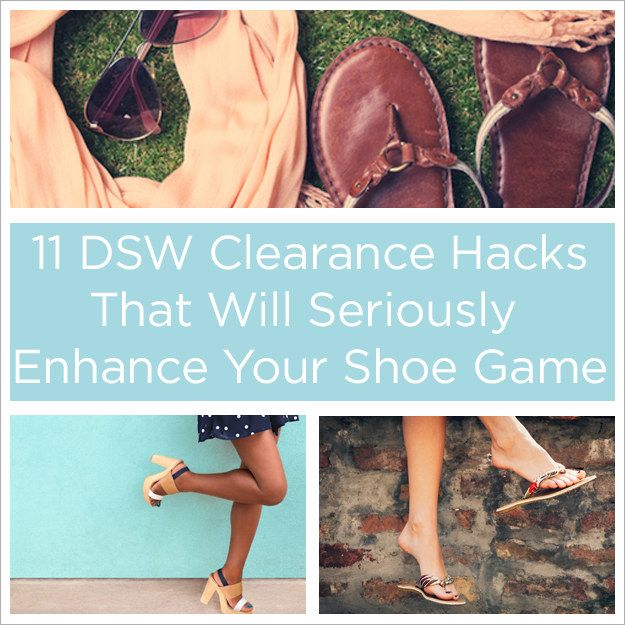 11 DSW Clearance Hacks That Will Seriously Enhance Your Shoe Game