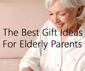 the best gift ideas for elderly parents grandparent gifts fathers day gifts gifts for