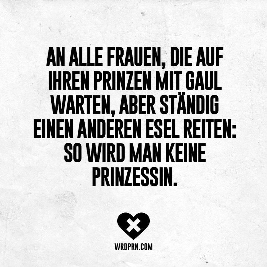 An Alle Frauen, Die Auf Ihren Prinzen Mit Gaul Warten, Aber Ständig Einen  Anderen