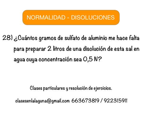 Ejercicio 28 Propuesto De Normalidad Disoluciones Químicas Disoluciones Quimicas Química Ejercicios