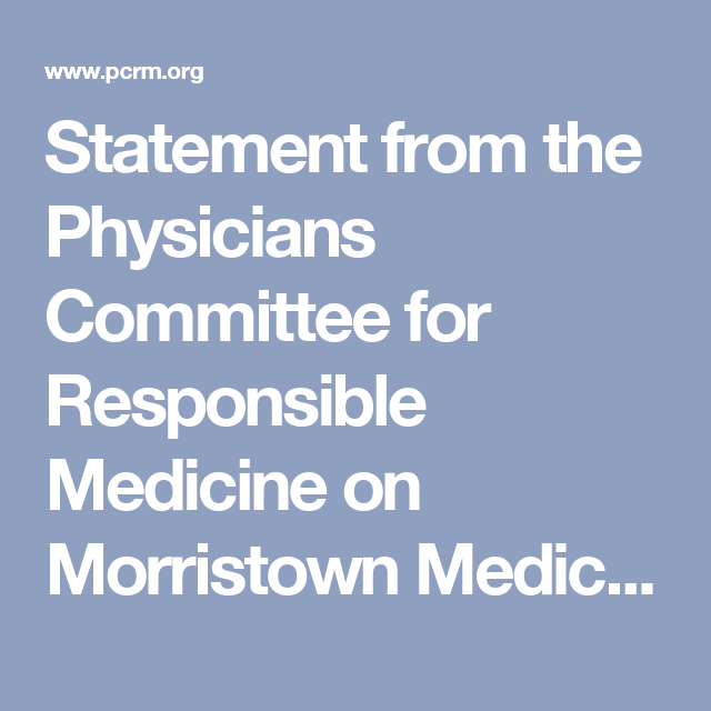 Statement from the Physicians Committee for Responsible Medicine on Morristown Medical Center Eliminating the Use of Animals for Emergency Medicine Training | The Physicians Committee
