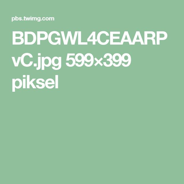 BDPGWL4CEAARPvC.jpg 599×399 piksel