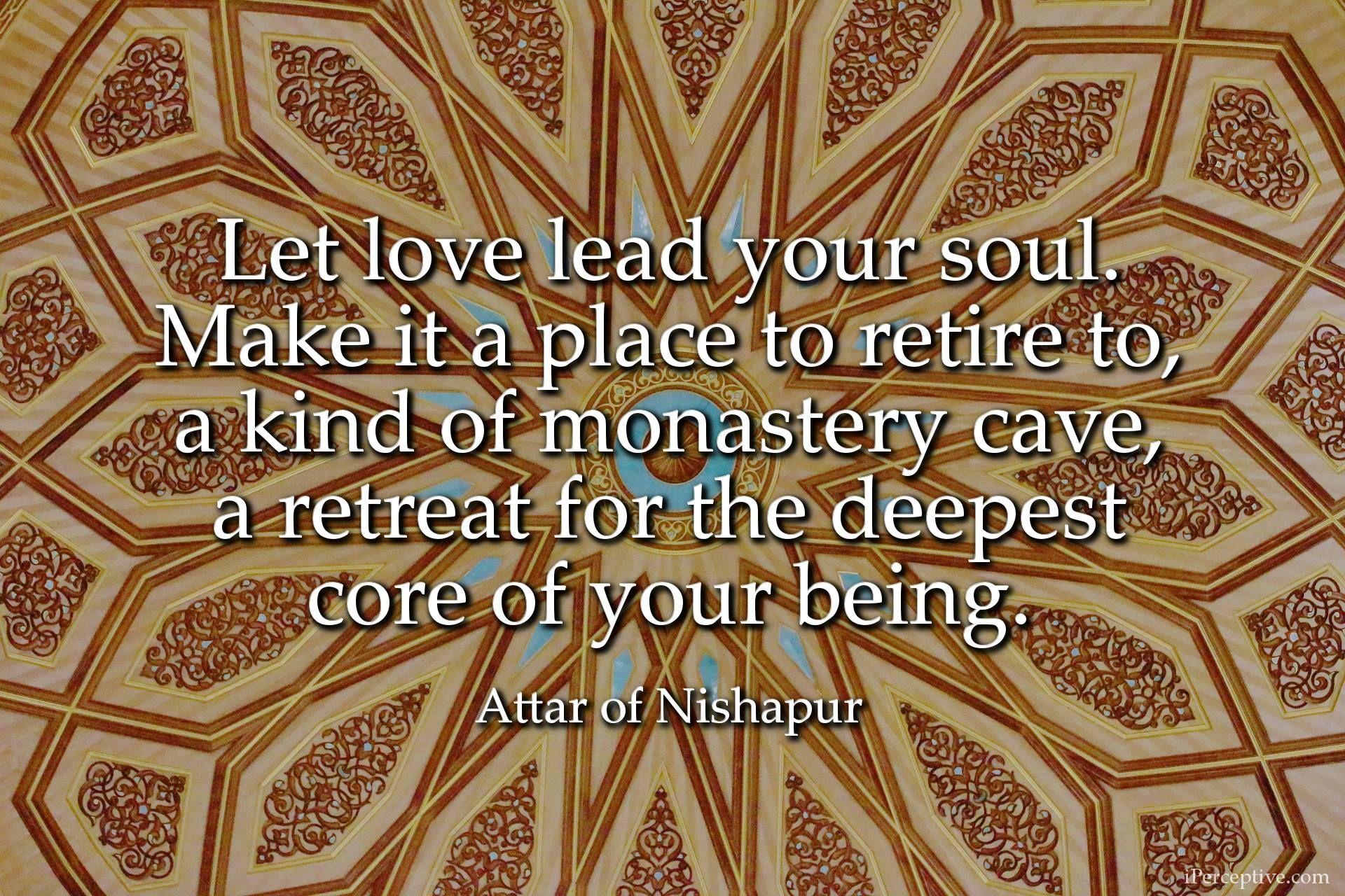 Farid al-Din Attar Quote: Let ...