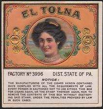 Etikett Zigarrenkiste El Tolna / cigar box label / Zigarren Etikett # 1788