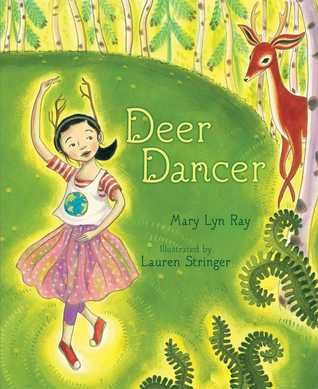 Deer Dancer - Mary Lyn Ray, Lauren Stringer