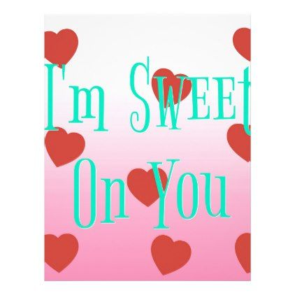 i'm sweet on you | custom valentine's day hearts letterhead, Ideas