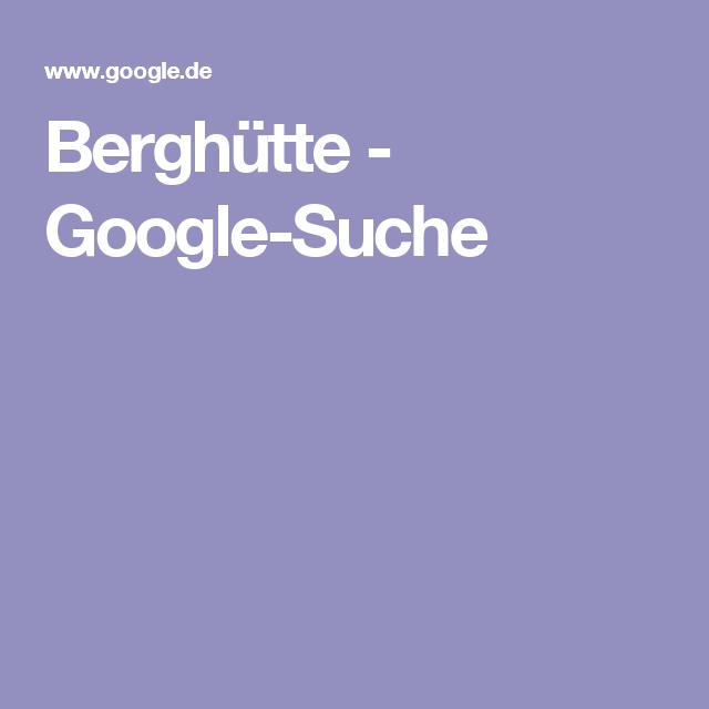 Berghütte - Google-Suche