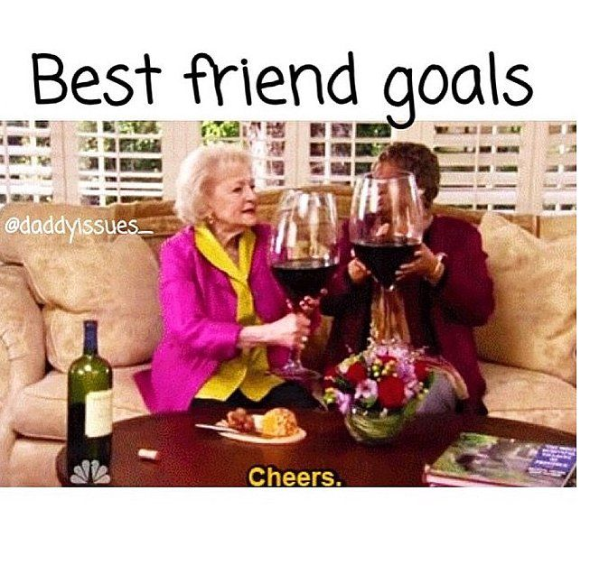 Funny Memes For Bffs : Memes that accurately describe how awesome you and your