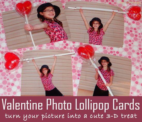 Valentine Photo Lollipop Card Idea Turn Your Picture into a Cute