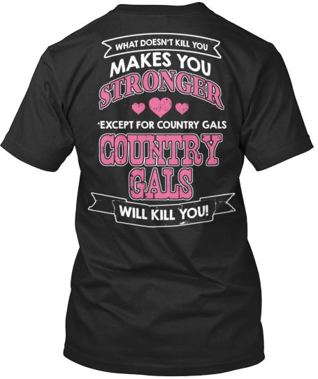 Country Gals Will Kill You!!