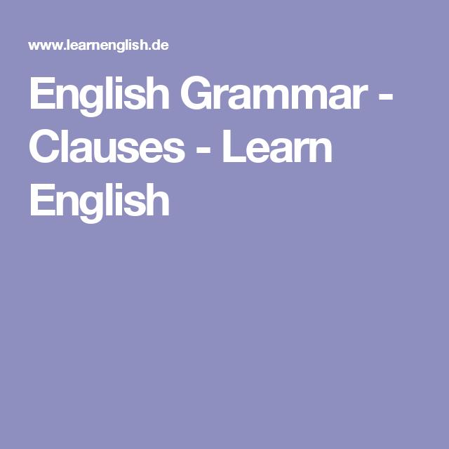 English Grammar - Clauses - Learn English