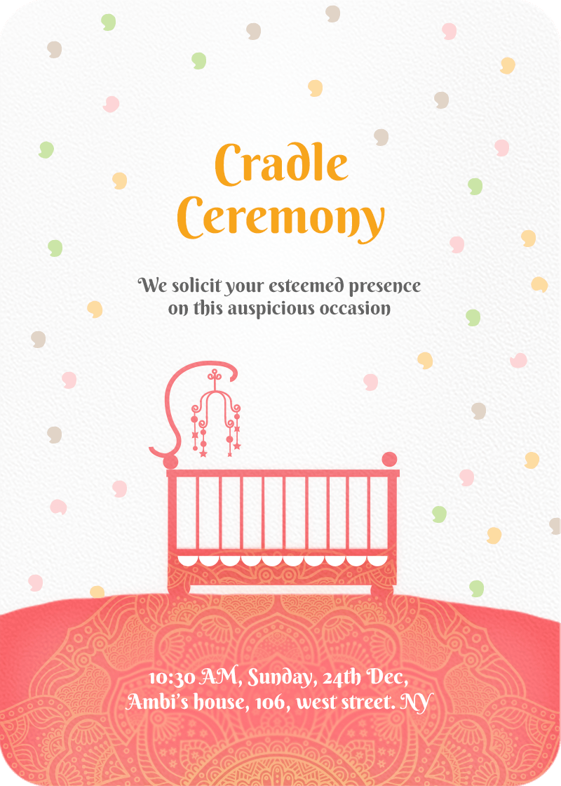 We Invite You To Join Us For The Cradle Naming Ceremony Our Baby Girl Date 10 Nov 2018 Time 05 00 Pm
