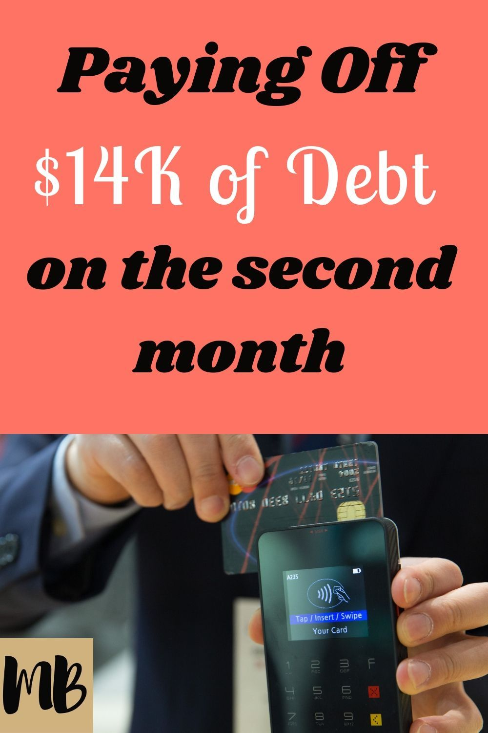 Paying Off 14k of Debt on the Second Month Feature
