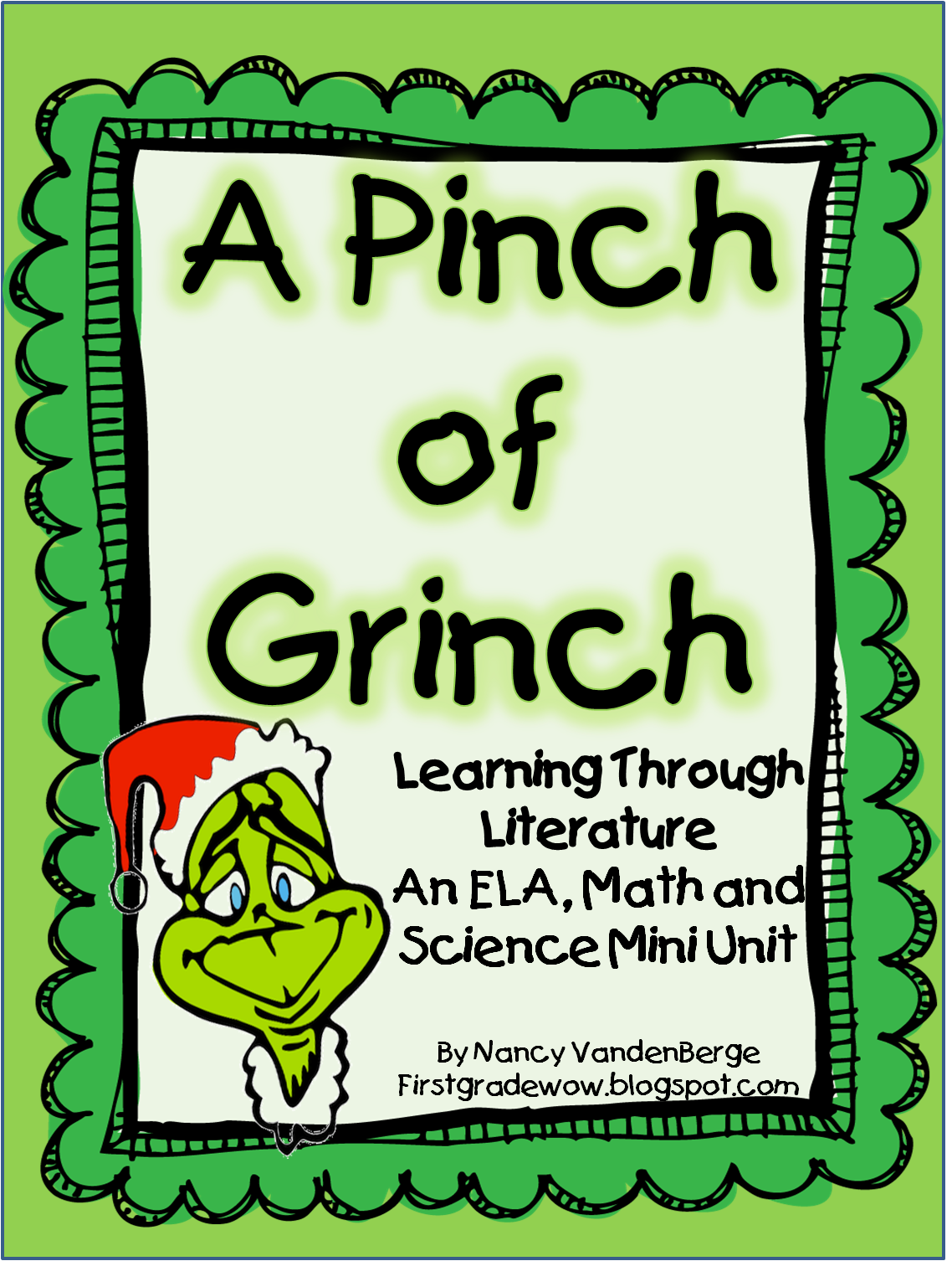 First Grade Wow A Pinch Of Grinch Free Unit