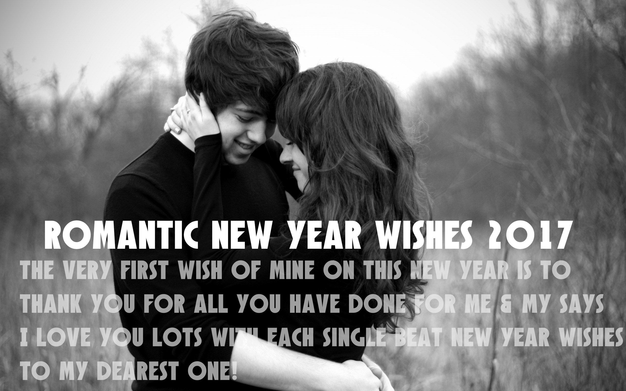 romantic new year wishes 2017 new year is the most romantic moments where you can wish romantic new year wishes 2017 to your love ones like your husband