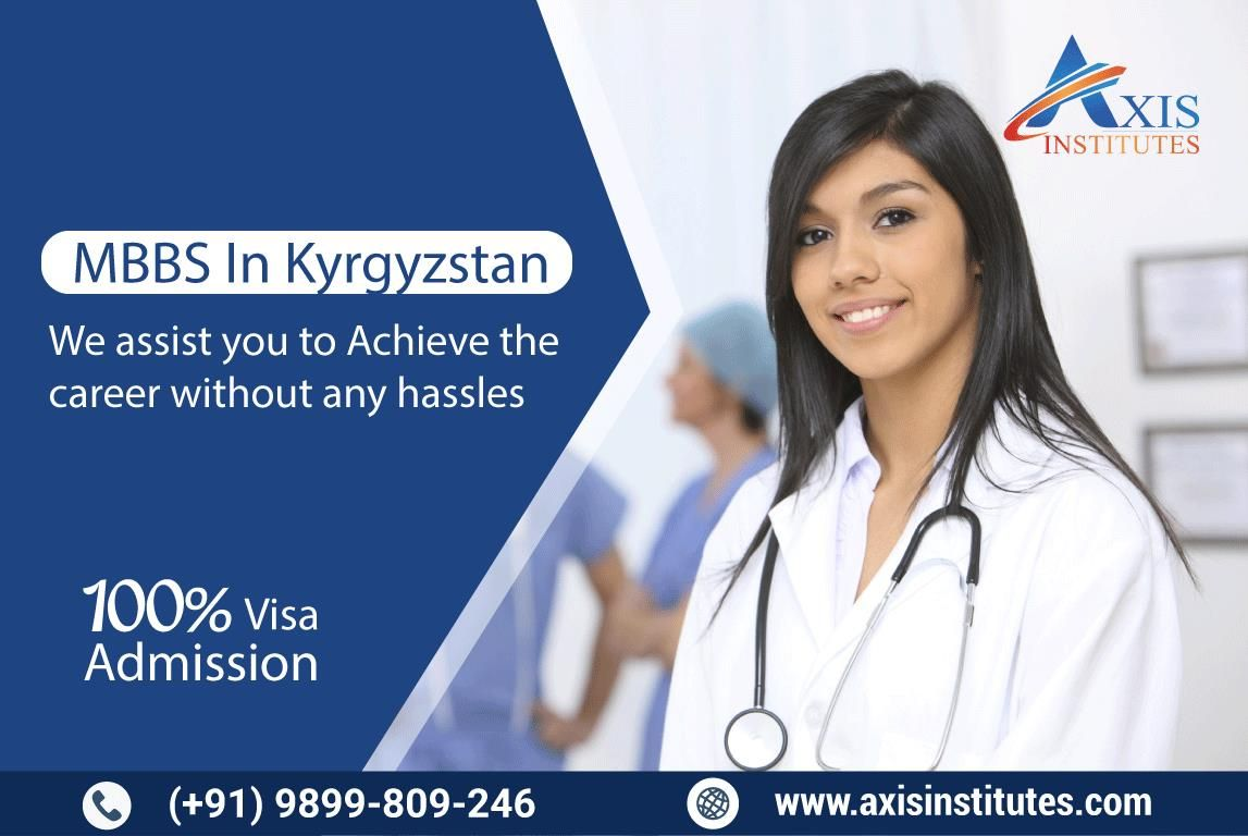MBBS in Kyrgyzstan. We assist you to achieve the career