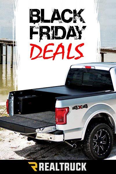 Black Friday Deals Begin Nov 23rd Realtruck For A Large Selection